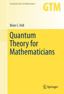 Quantum Theory for Mathematicians [Pdf/ePub] eBook