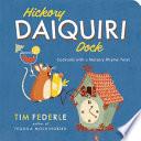 Hickory Daiquiri Dock
