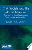 Civil Society and the Market Question  : Dynamics of Rural Development and Popular Mobilization