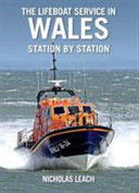 The Lifeboat Service in Wales  Station by Station
