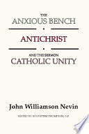The Anxious Bench  Antichrist and the Sermon Catholic Unity Book