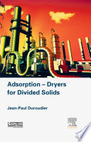 Adsorption Dryers for Divided Solids Book