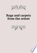 Rugs and carpets from the orient Pdf/ePub eBook