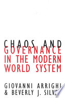 Chaos and Governance in the Modern World System Book PDF