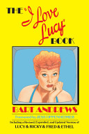 """The """"I Love Lucy"""" Book"""