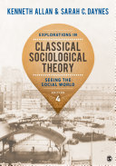 Explorations in Classical Sociological Theory