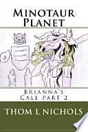 Minotaur Planet
