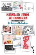 Multimodality, Learning and Communication