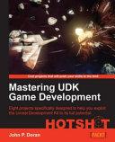 Mastering UDK Game Development HOTSHOT