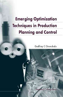 Emerging Optimization Techniques In Production Planning And Control Book PDF