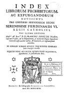 Index librorum prohibitorum ac expurgandorum novissimus pro ...