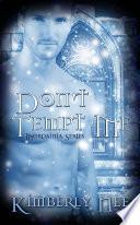 Don t Tempt Me Book