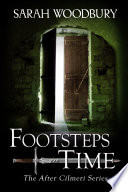 Footsteps in Time  The After Cilmeri Series Book 1