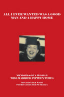 All I Ever Wanted Was a Good Man and a Happy Home ebook