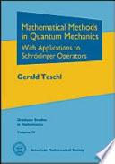 Mathematical Methods in Quantum Mechanics
