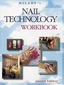 Milady s Nail Technology Workbook