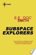 Subspace Explorers Online Book