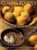 Claudia Roden s Invitation to Mediterranean Cooking