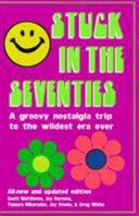 Stuck In The Seventies Book