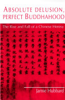 Absolute Delusion, Perfect Buddhahood Pdf/ePub eBook