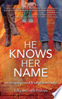 He Knows Her Name