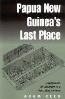 Papua New Guinea s Last Place