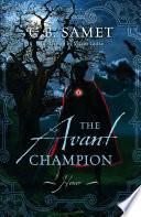 The Avant Champion  Honor