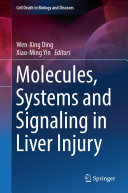 Molecules  Systems and Signaling in Liver Injury