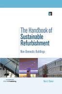 The Handbook of Sustainable Refurbishment: Non-Domestic Buildings [Pdf/ePub] eBook