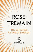 The Darkness of Wallis Simpson  Storycuts