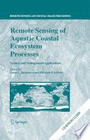 Remote Sensing Of Aquatic Coastal Ecosystem Processes Book PDF