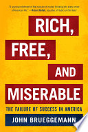 Rich Free And Miserable