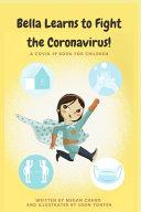 Bella Learns to Fight the Coronavirus