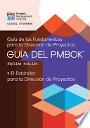 A Guide to the Project Management Body of Knowledge  PMBOK   Guide      Seventh Edition and The Standard for Project Management  SPANISH