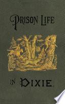 Prison Life In Dixie