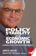 Policy Stability and Economic Growth – Lessons from the Great Recession Lessons from the Great Recession