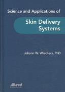 Science and Applications of Skin Delivery Systems Book