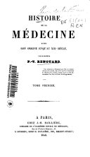 Histoire de la médecine depuis son origine jusqu'au XIX siècle