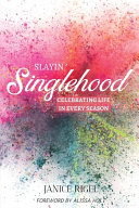 Slayin  Singlehood Book PDF