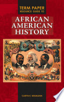 Term Paper Resource Guide to African American History Book PDF