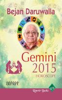 Your Complete Forecast 2015 Horoscope - Gemini [Pdf/ePub] eBook