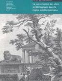 La conservation des sites archéologiques dans la région méditerranéenne Pdf/ePub eBook