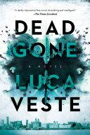 Dead Gone: A Novel