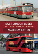 East London Buses  The Twenty First Century