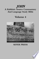 John  A Rabbinic Source Commentary And Language Study Bible Book