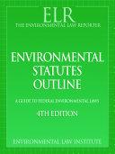 Environmental Statutes Outline