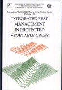Integrated Pest Management in Protected Vegetable Crops