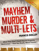Mayhem, Murder & Multi-lets