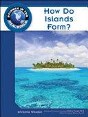 How Do Islands Form