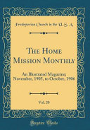 The Home Mission Monthly  Vol  20